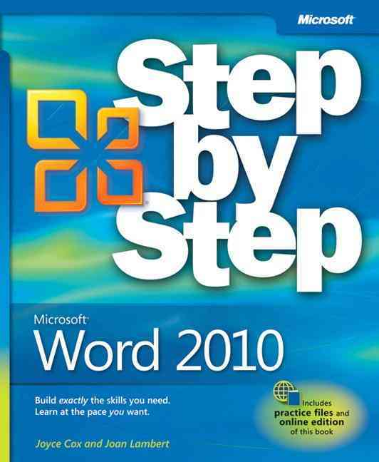 Microsoft Word 2010 Step by Step By Cox, Joyce/ Lambert, Joan